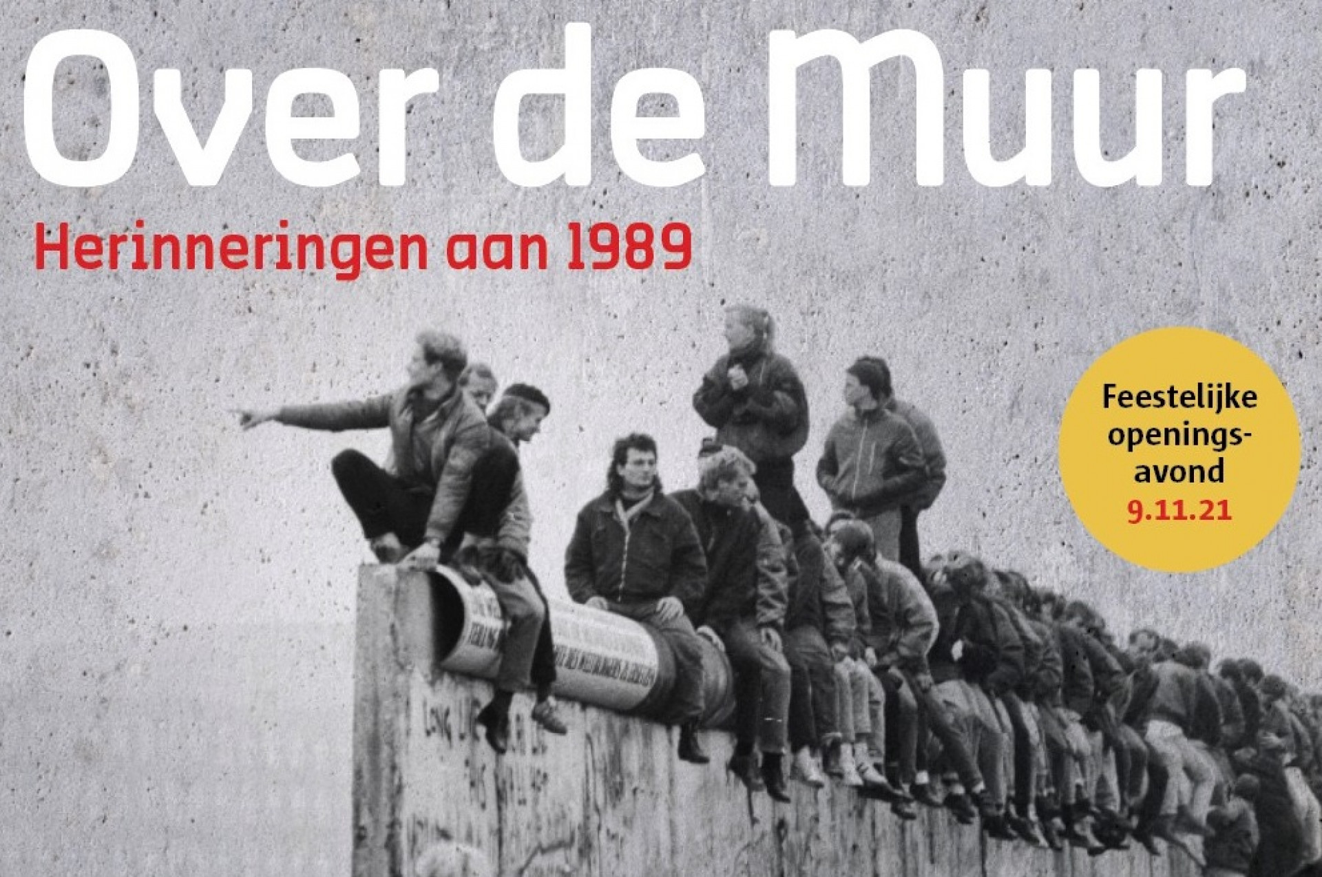 9 nov: openingsavond expo Over de Muur - VOLZET